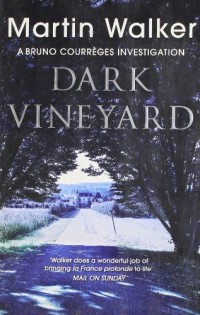 Dark Vineyard: A Case for Bruno, Chief of Police