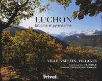 Luchon : Urbaine et pyrenéenne