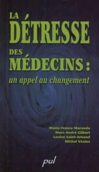 La Detresse des Médecins un Appel au Changement