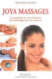 Massages Joya : Sensation de bien-être en un tour de main