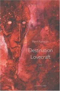 Destination Lovecraft