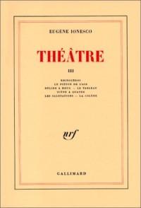 Théâtre, tome 3