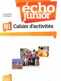Echo Junior B1 Exercices
