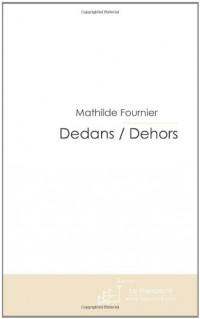 Dedans / Dehors