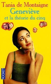 Geneviève et la théorie du 5