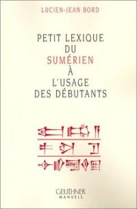 Petit lexique du sumérien a l'usage des débutants