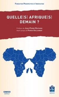 Quelle(s) Afrique(s) demain ?