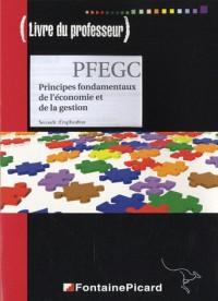 PFEGC, Principes fondamentaux de l'économie et de la gestion, Seconde d'exploration : Livre du professeur (1Cédérom)