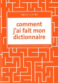 Comment J'Ai Fait Mon Dictionnaire