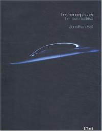 Les concept-cars : Le rêve maîtrisé