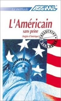 L'Américain sans peine (Anglais d'Amérique)