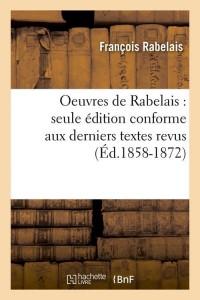Oeuvres de Rabelais  ed 1858 1872