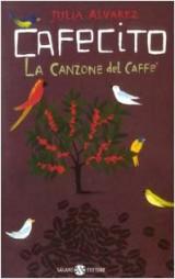 Cafecito. La canzone del caffè