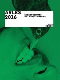 Arles 2016 : Les Rencontres de la Photographie