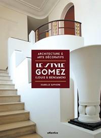 Le Style Gomez (Louis & Benjamin)