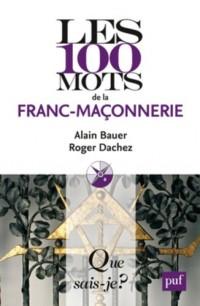 Les 100 mots de la franc-maçonnerie