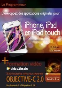 Toute la Programmation Iphone, Ipad et Ipod Touch + Vidéo2brain