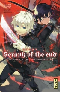 Seraph of the End - Romans, tome 4