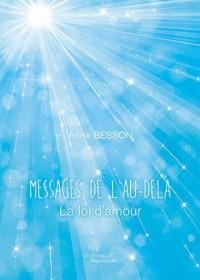 Messages de l'Au-delà - La loi d'amour