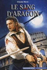 Le sang d'Aragon