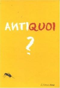 Antiquoi ? : Coffret Antimanuel d'économie Tomes 1 et 2, Les fourmis, Les cigales