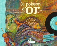 Le poisson d'or Conte musical d'Armenie (Livre-CD)