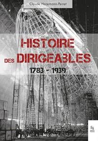 Histoire des dirigeables - 1783-1939