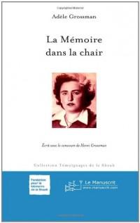 La Mémoire Dans la Chair