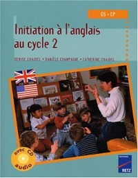 Initiation à l'anglais Cycle 2 (1CD audio)