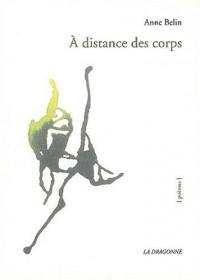 A distance des corps