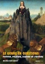 Le Genre en questions. Pouvoir, politique, écriture de l'histoire (recueil d'articles)