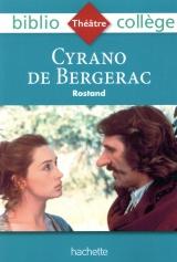 Bibliocollège- Cyrano de Bergerac, Edmond Rostand [Poche]