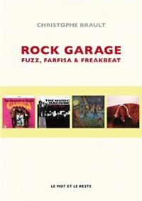 Rock garage : Fuzz, farfisa & distorsions