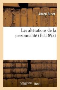 Les Alterations de la Personnalité  ed 1892