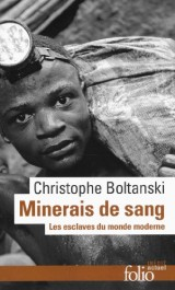 Minerais de sang: Les esclaves du monde moderne [Poche]