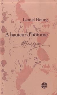A hauteur d'homme : Rousseau et l'écriture de soi
