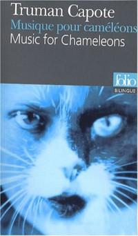 Musique pour caméléons : Edition bilingue français-anglais