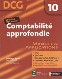 Comptabilité approdondie Epreuve 10 - DCG - Manuel et applications