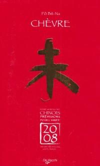 2008 Chèvre Horoscope Chinois