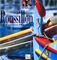 Les Couleurs du Roussillon - Les pyrénées-Orientales