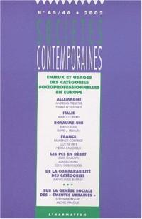 Sociétés contemporaines N° 45-46/2002 : Enjeux et usages des catégories socioprofessionnelles en Europe