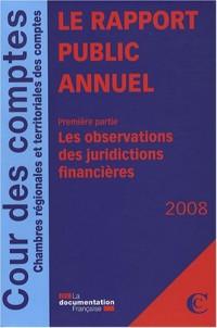 Rapport public annuel de la Cour des comptes - Février 2008