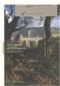 Les Cahiers de l'Urbanisme, N° 66 : Aménagement du territoire, urbanisme, architecture...plus durables ?
