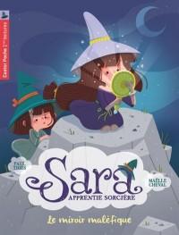 Sara apprentie sorcière, Tome 6 : Le miroir maléfique