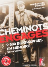 Cheminots engagés : 9500 biographies en mémoire XIXe-XXe siècles (1Cédérom)
