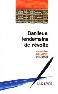 Banlieue, lendemains de révolte