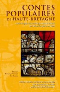 Contes populaires de Haute Bretagne notés en gallo et en français dans le canton de Pleine-Fougères en 1881 d'après le