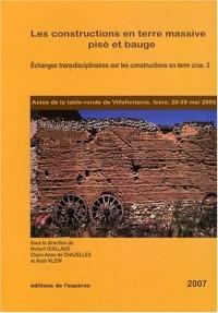 Les constructions en terre massive pisé et bauge, Echanges transdiciplinaires sur les constructions en terre crue - 2