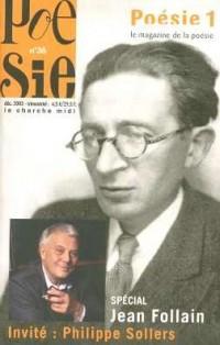 Poésie vagabondage 1, numéro 36 : Spécial Jean Follain, invité Philippe Sollers