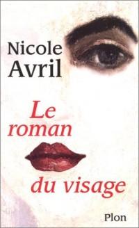 Le roman du visage